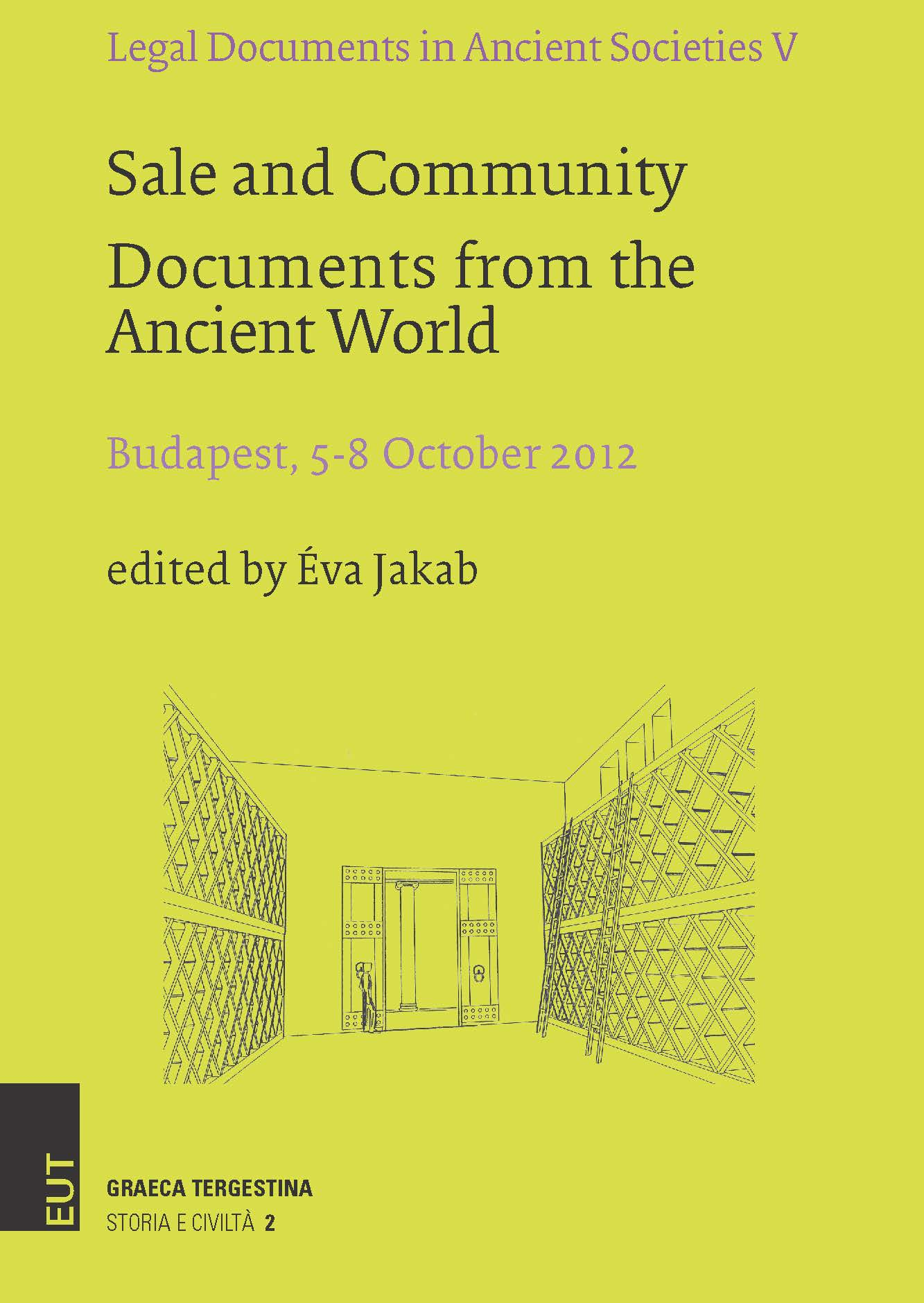Sale and Community Documents from the Ancient World