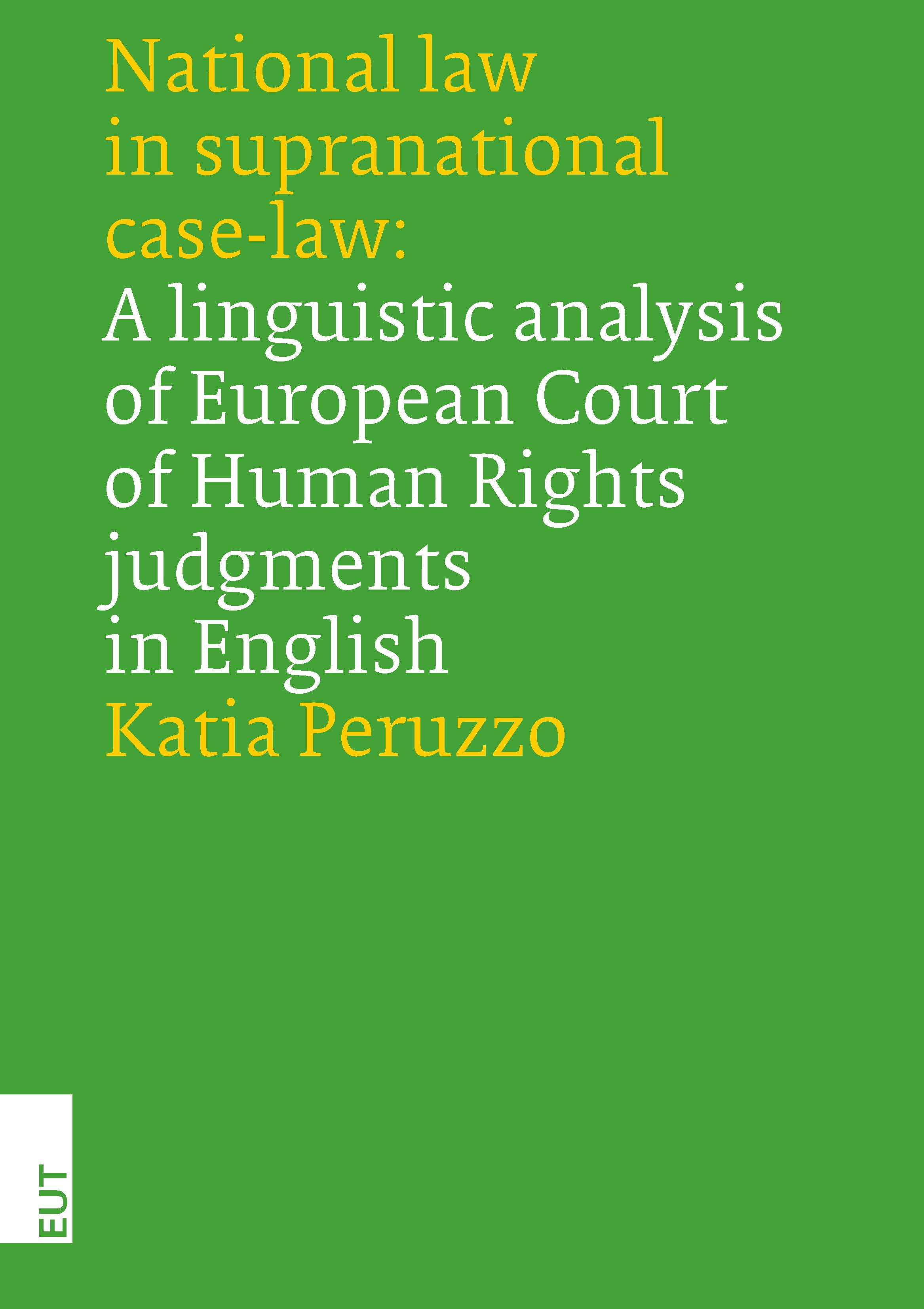National law in supranational case-law: A linguistic analysis of European Court of Human Rights judgments in English