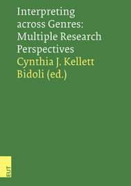Interpreting across Genres: Multiple Research Perspectives