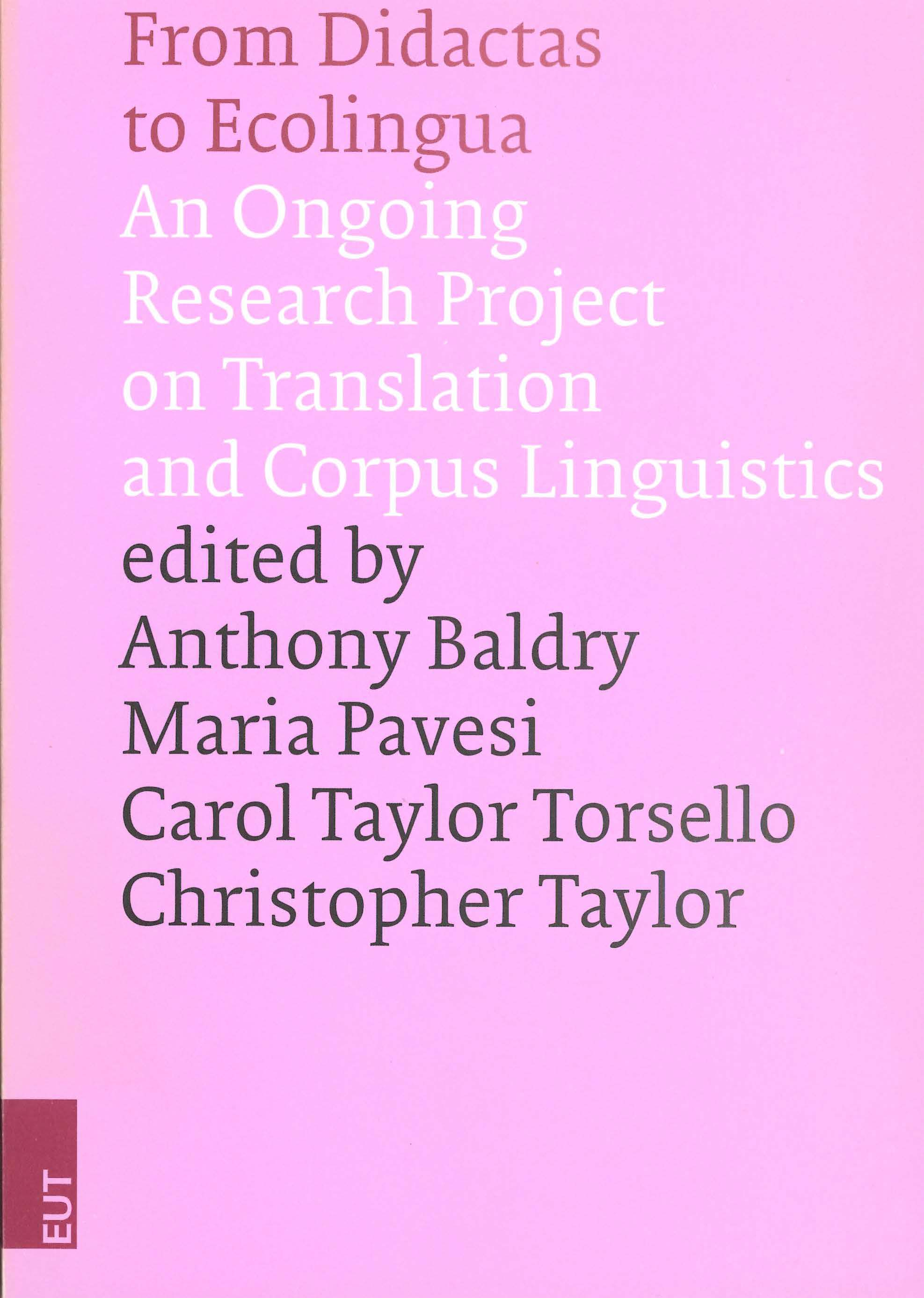 From Didactas to Ecolingua: an ongoing research project on translation and corpus lingiustics