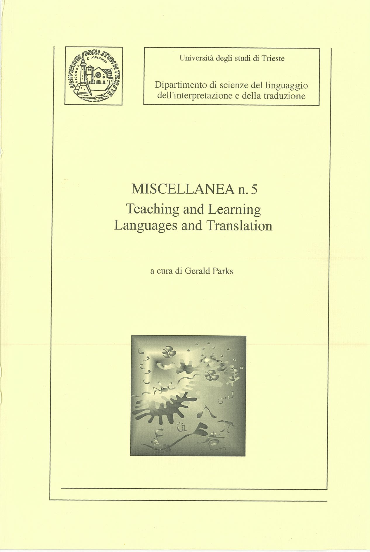Miscellanea n. 5: Teaching and Learning Languages and Translation