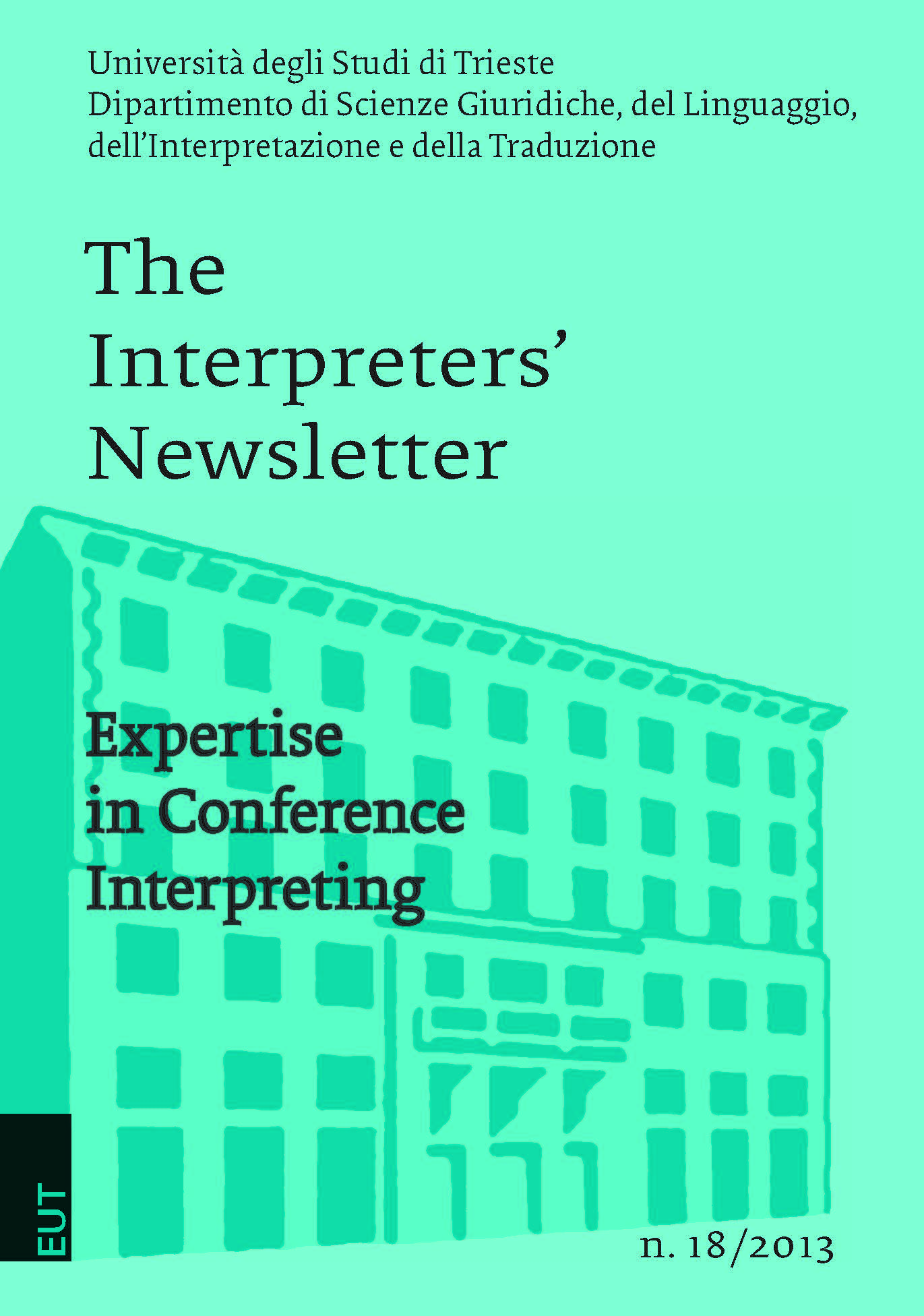 The Interpreters' Newsletter n. 18/2013. Expertise in Conference Interpreting